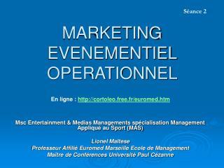 MARKETING EVENEMENTIEL OPERATIONNEL