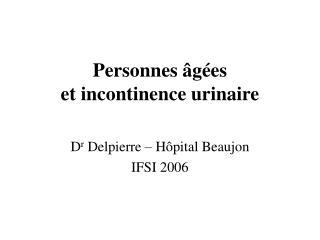 Personnes  g es  et incontinence urinaire