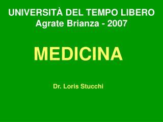UNIVERSIT  DEL TEMPO LIBERO Agrate Brianza - 2007