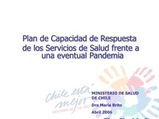 Plan de Capacidad de Respuesta   de los Servicios de Salud frente a una eventual Pandemia