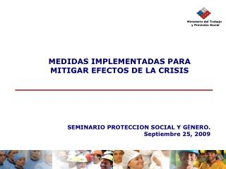 MEDIDAS IMPLEMENTADAS PARA MITIGAR EFECTOS DE LA CRISIS
