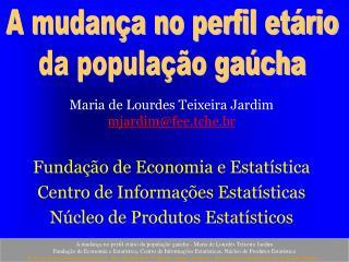 Maria de Lourdes Teixeira Jardim mjardimfeehe.br