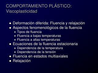 COMPORTAMIENTO PL STICO: Viscoplasticidad