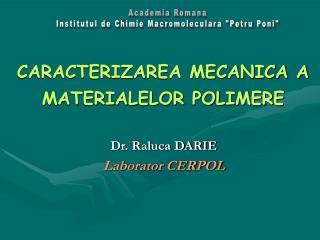 CARACTERIZAREA MECANICA A MATERIALELOR POLIMERE