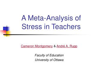 A Meta-Analysis of Stress in Teachers