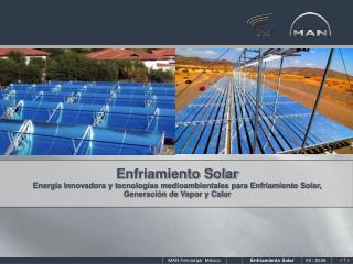 Enfriamiento Solar  Energ a innovadora y tecnolog as medioambientales para Enfriamiento Solar,  Generaci n de Vapor y Ca