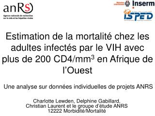 Estimation de la mortalit  chez les adultes infect s par le VIH avec plus de 200 CD4