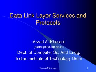 Data Link Layer Services and Protocols