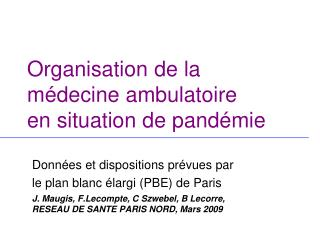 Organisation de la m decine ambulatoire  en situation de pand mie