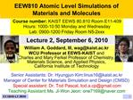 EEW810 Atomic Level Simulations of Materials and Molecules