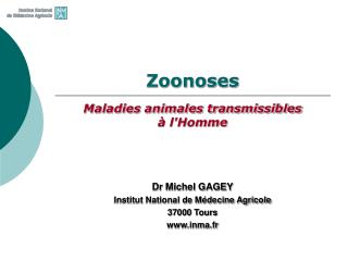 Zoonoses  Maladies animales transmissibles   lHomme