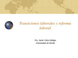 Transiciones laborales y reforma laboral