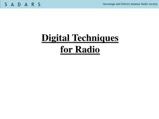Digital Techniques for Radio