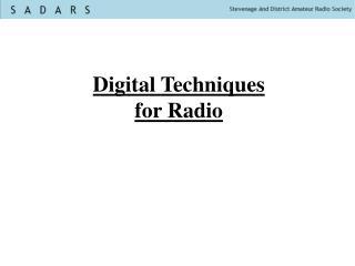 Digital Techniques for Radio