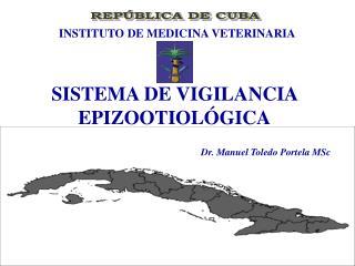 SISTEMA DE VIGILANCIA EPIZOOTIOL GICA