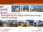 Strategies for the design of Net zero energy balance buildings