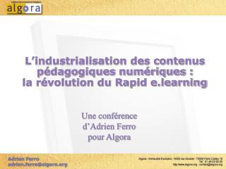 L industrialisation des contenus p dagogiques num riques :  la r volution du Rapid e.learning