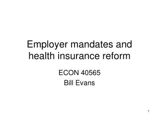 Employer mandates and health insurance reform