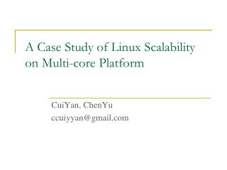 A Case Study of Linux Scalability on Multi-core Platform