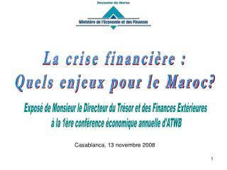La crise financi re : Quels enjeux pour le Maroc