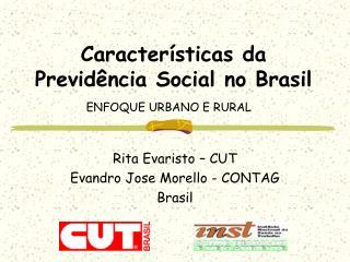Caracter sticas da Previd ncia Social no Brasil ENFOQUE URBANO E RURAL