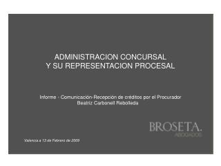 ADMINISTRACION CONCURSAL Y SU REPRESENTACION PROCESAL