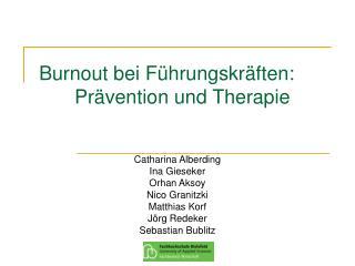 Burnout bei F hrungskr ften:  Pr vention und Therapie