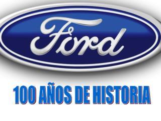 HISTORIA HENRY FORD MODELOS EMBLEM TICOS FORD EN EUROPA FORD EN ESPA A N MERO DE VENTAS FORD EN LA ACTUALIDAD