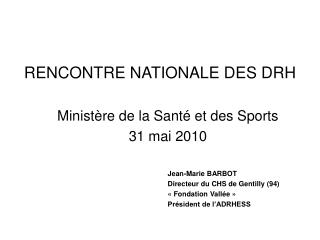 RENCONTRE NATIONALE DES DRH