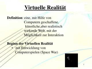 Virtuelle Realit t