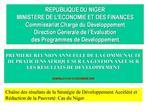 REPUBLIQUE DU NIGER MINISTERE DE L ECONOMIE ET DES FINANCES Commissariat Charg  du D veloppement Direction G n rale de l