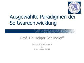 Ausgew hlte Paradigmen der Softwareentwicklung