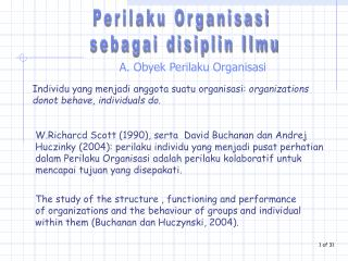 A. Obyek Perilaku Organisasi