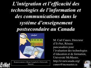 L int gration et l efficacit  des technologies de l information et des communications dans le syst me d enseignement pos