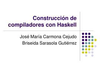 Construcci n de compiladores con Haskell