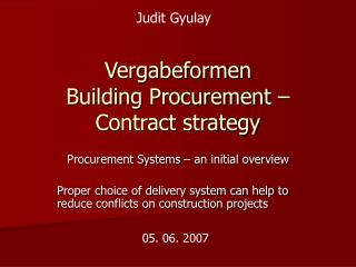 Vergabeformen Building Procurement   Contract strategy