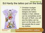 Ed Hardy the tattoo put on the body