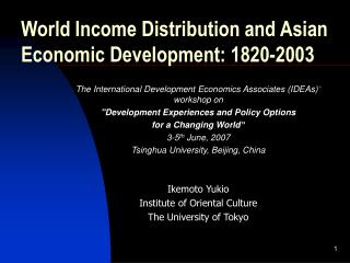 World Income Distribution and Asian Economic Development: 1820-2003