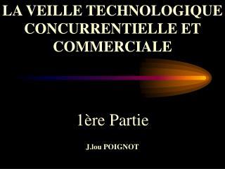 1 re Partie  J.lou POIGNOT