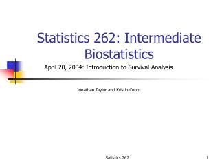 Statistics 262: Intermediate Biostatistics