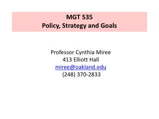 MGT 535   Policy, Strategy and Goals