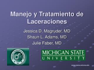 Manejo y Tratamiento de Laceraciones