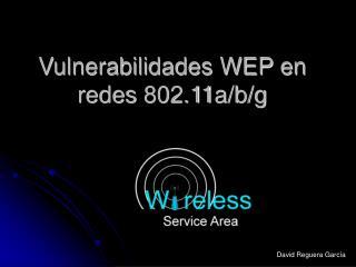 Vulnerabilidades WEP en redes 802.11a