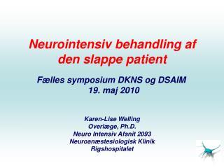 Neurointensiv behandling af den slappe patient