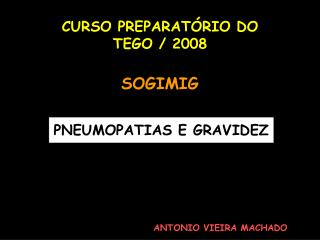 PNEUMOPATIAS E GRAVIDEZ
