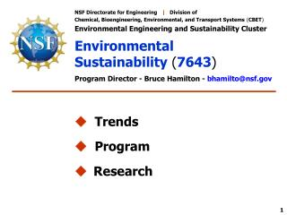 NSF Directorate for Engineering      Division of Chemical, Bioengineering, Environmental, and Transport Systems CBET Env