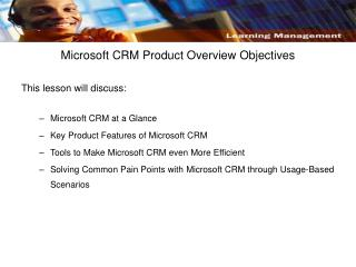 Microsoft CRM Product Overview Objectives