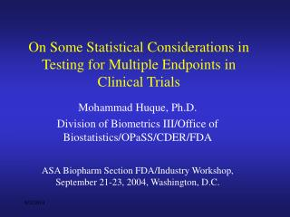 On Some Statistical Considerations in Testing for Multiple Endpoints in Clinical Trials