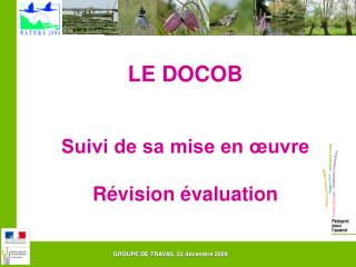 LE DOCOB   Suivi de sa mise en  uvre  R vision  valuation