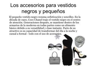 Cómo hace accesorios para vestidos negros y pequeños
